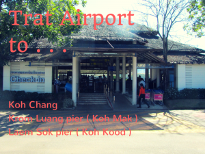 How to get from trat Airport to Koh Chang, Koh Mak and Koh Kood.