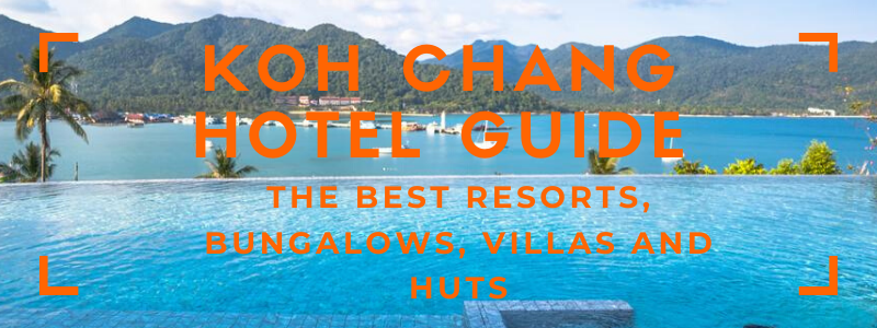 Where to Stay on Koh Chang? Check the best resorts and bungalows.